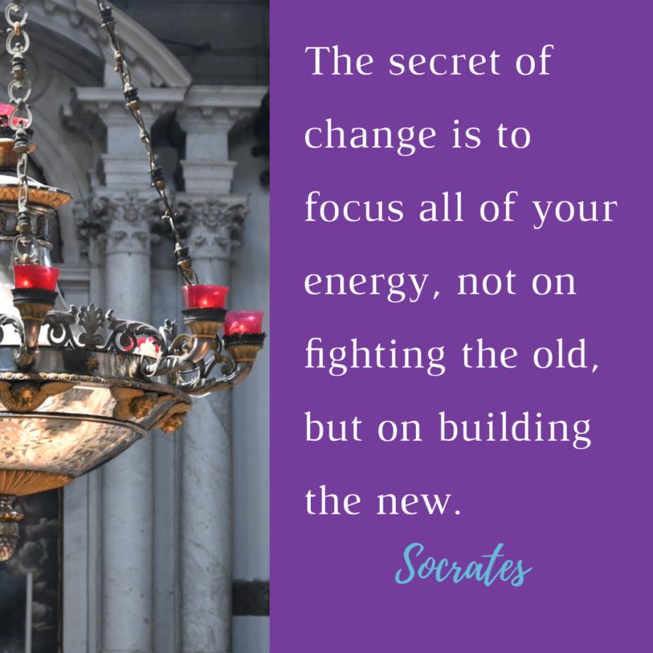 The secret of change Socrates quote